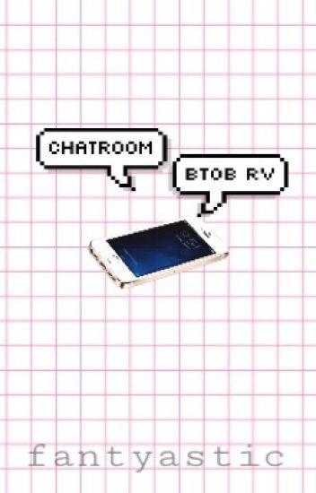 Chatroom •  「 Btob & RedVelvet ' s 」