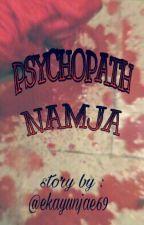 PSYCHOPATH NAMJA by ekayunjae69