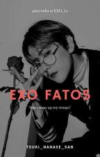 Exo Fatos by tsuki_nanase_san