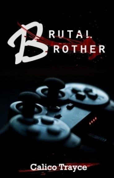 Brutal Brother (BoyxBoy)