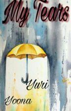 My Tears by Yuna-luv