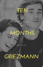 Ten Months • Antoine Griezmann by Akkylai