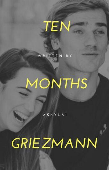 Ten Months • Antoine Griezmann