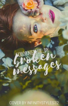 Broken Messages by colormeblue_dy