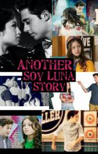Another Soy Luna Story  by AlasUnicas