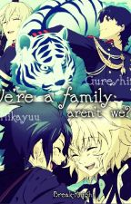 We're a family, aren't we? [Mikayuu&Gureshin] by Break-Knight