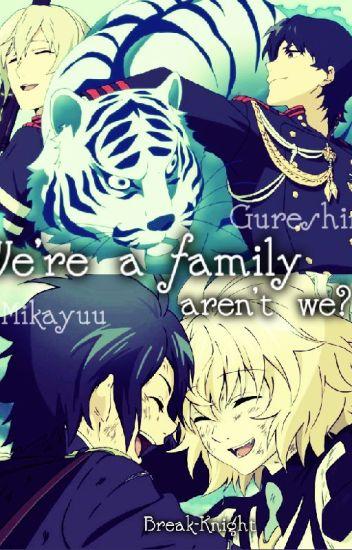 We're a family, aren't we? [Mikayuu&Gureshin]