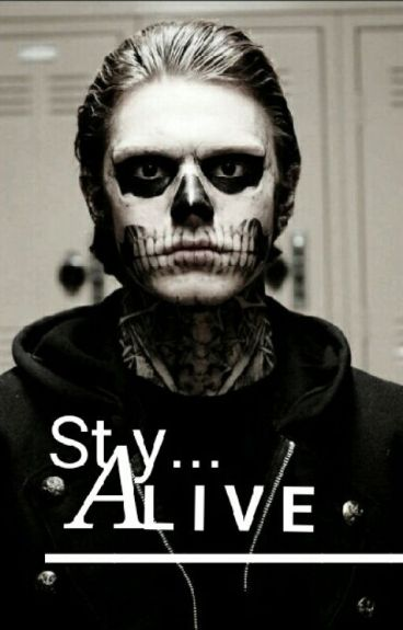 ~StAy ALivE~