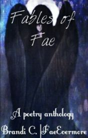 Fables Of Fae by FaeEvermore