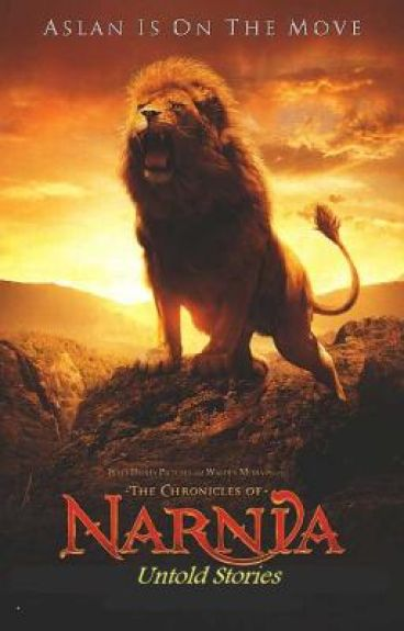 The Chronicles of Narnia: Untold Stories