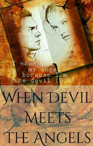 When Devil Meets The Angels [DONE]