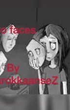 Two faces by MarokkaanseZ