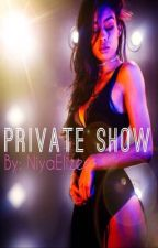 Private Show (August VS Chris LoveStory) by NiyaElizee
