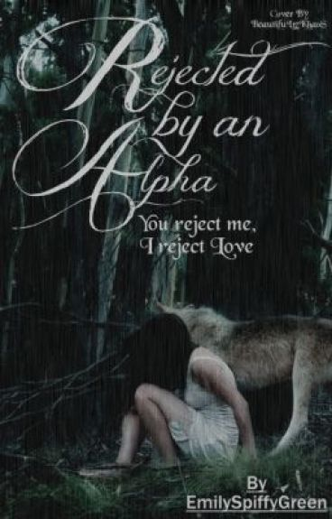 Rejected By An Alpha