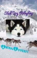 Sled Dog Roleplay by AnimalLover71
