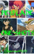 Beyblade One-Shots by _DeliriousWaffle_