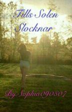 Tills Solen Slocknar  by Sophia090807