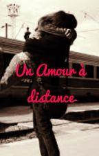 Un Amour à distance by lamissjuju10