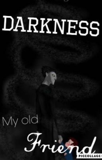 Darkness, my old friend//Pitch Black X Reader book 1
