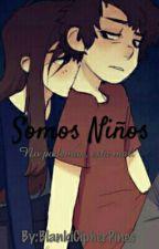 Somos Niños (Dipper&____)  by BlankiCipherPines