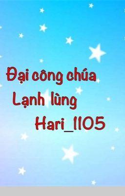 Đại công chúa lạnh lùng_Hari_1105