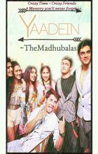 YAADEIN  by TheMadhubalas