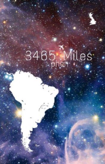 3465 Miles - Phan AU (completed)
