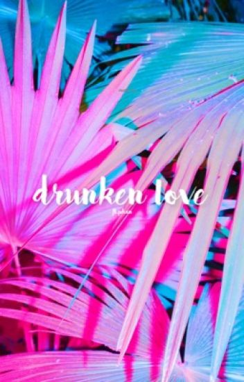 drunken love | max, ian, joji
