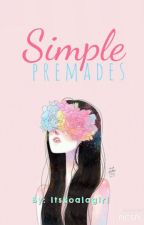 Simple Premades by ItsKoalaGirl