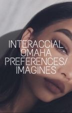 Interracial Omaha Preferences/Imagines by jungsbitch