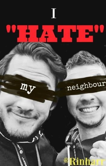 "I ""hate"" my neighbour [Septiplier]"