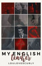 My English Teacher [l.s oneshot] by loulovescurly