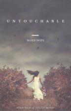 Untouchable - 1.díl  (CZ) by Manalahope