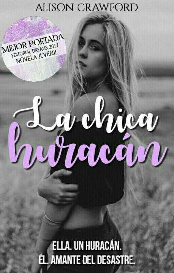 La Chica Huracán. ©