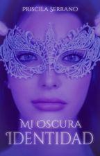 Mi Verdadera Identidad (Luna) (Ya a la venta) by PriscilaS-Autora