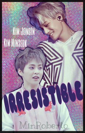 Irresistible [XiuKai]