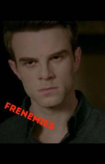Frenemies (Kol Mikaelson/ The Originals)