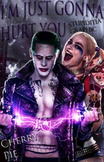 I'm just gonna hurt you [Joker&Harley]