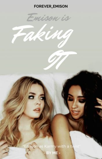 Faking It (Emison)