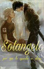 Solangelo One Shot by solangeloForeverr