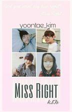 Miss Right [BTS V/ KIM TAEHYUNG FANFIC] by infinitenamu