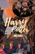 harry potter || one shots y fragmentos by onlylxxmm
