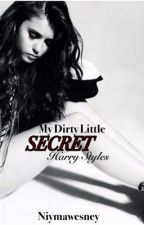 My Dirty Little Secret by niymawesney