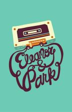 Eleanor & Park PlayList Oficial   by fer5532