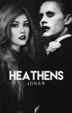 Heathens » Joker by -panicatthepilots