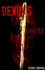 Devil's Thread {Book 2 in Myth Piercers Series} by DesireeBurhans