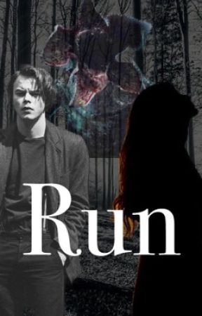 Run. (Stranger Things Fanfic) by yami1269