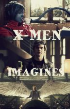 X-Men Imagines (Requests Closed) by jessicahde