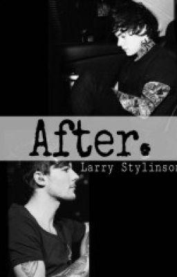 After (Larry Stylinson) - Wattpad