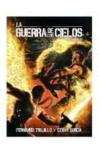 LA GUERRA DE LOS CIELOS by feli55778